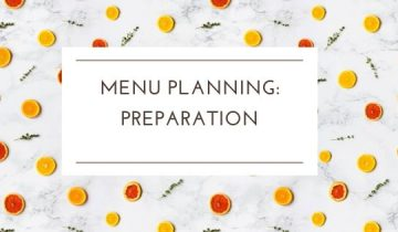 Menu planning for homeschool: Preparation